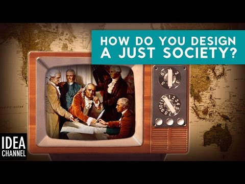 How Do You Design a Just Society? | Thought Experiment: The Original Position