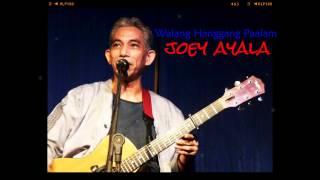 JOEY AYALA - Walang Hanggang Paalam (1991)