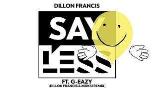 Dillon Francis - Say Less (Eliminate Remix)