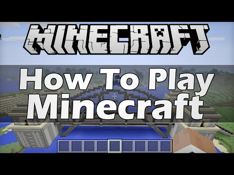 How To Play Minecraft!