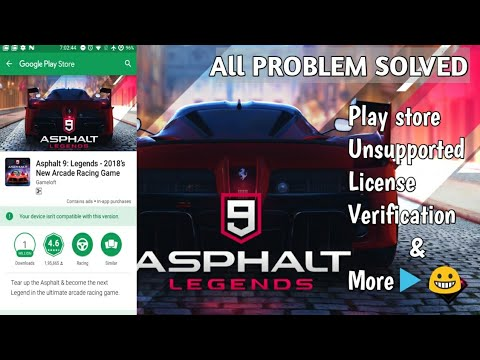 #Asphalt9, Download Asphalt 9 to All the Android Phone, licence issu and more problems Are Solved,