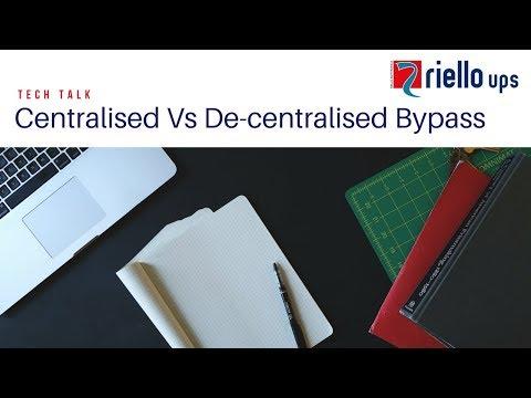 TechTalk: Centralised Vs Decentralised Bypass Systems