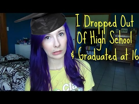 I Dropped out of High-School & Graduated at 16