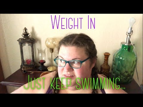 June 3 Weigh In - Just Keep Swimming