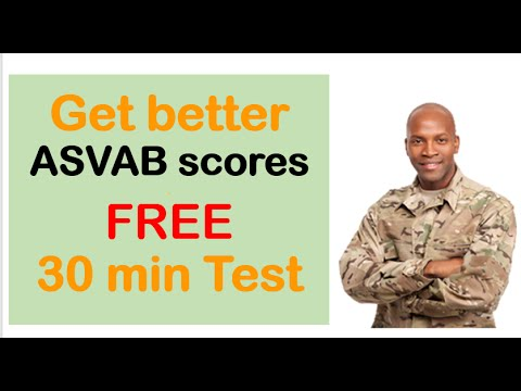 INCREASE your ASVAB SCORES . Get better asvab scores, FREE practice test