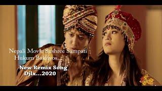 Hukum Baksiyos - Nepali Remix Song || DJLX || Sushree Sampati Movie Song