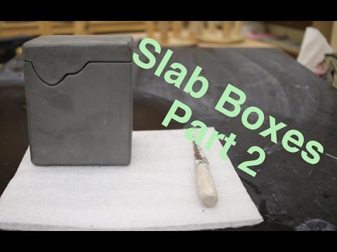 Hard Slab Boxes Part II pottery I 2017