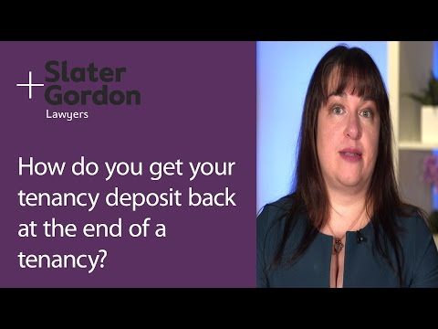 How Do You Get Your Tenancy Deposit Back at the End of a Tenancy?