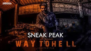 Way To Hell Malayalam Short Film Sneak Peek | Sujith K P | Suraj S J | Delwin P | S J Films