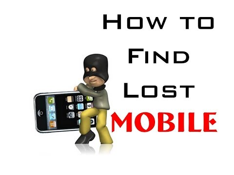 How to Find / Search / Trace Lost Mobile & Location ?