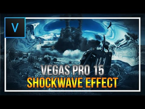 How To Create a Shockwave Effect in Vegas Pro 15
