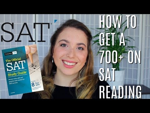 SAT READING: How to Get a 700+ | SAT Tips & Advice