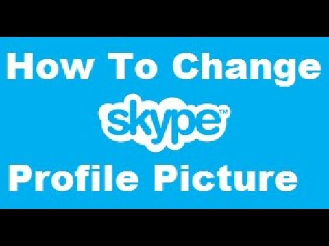 How To change Skype Profile Picture