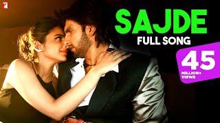 Sajde Full Song , Kill Dil , Ranveer Singh , Parineeti Chopra , Arijit Singh , Gulzar