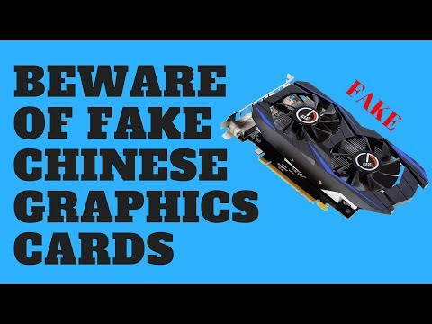 Beware of FAKE Chinese Graphics Cards