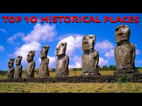 Top 10 Historical Places In World