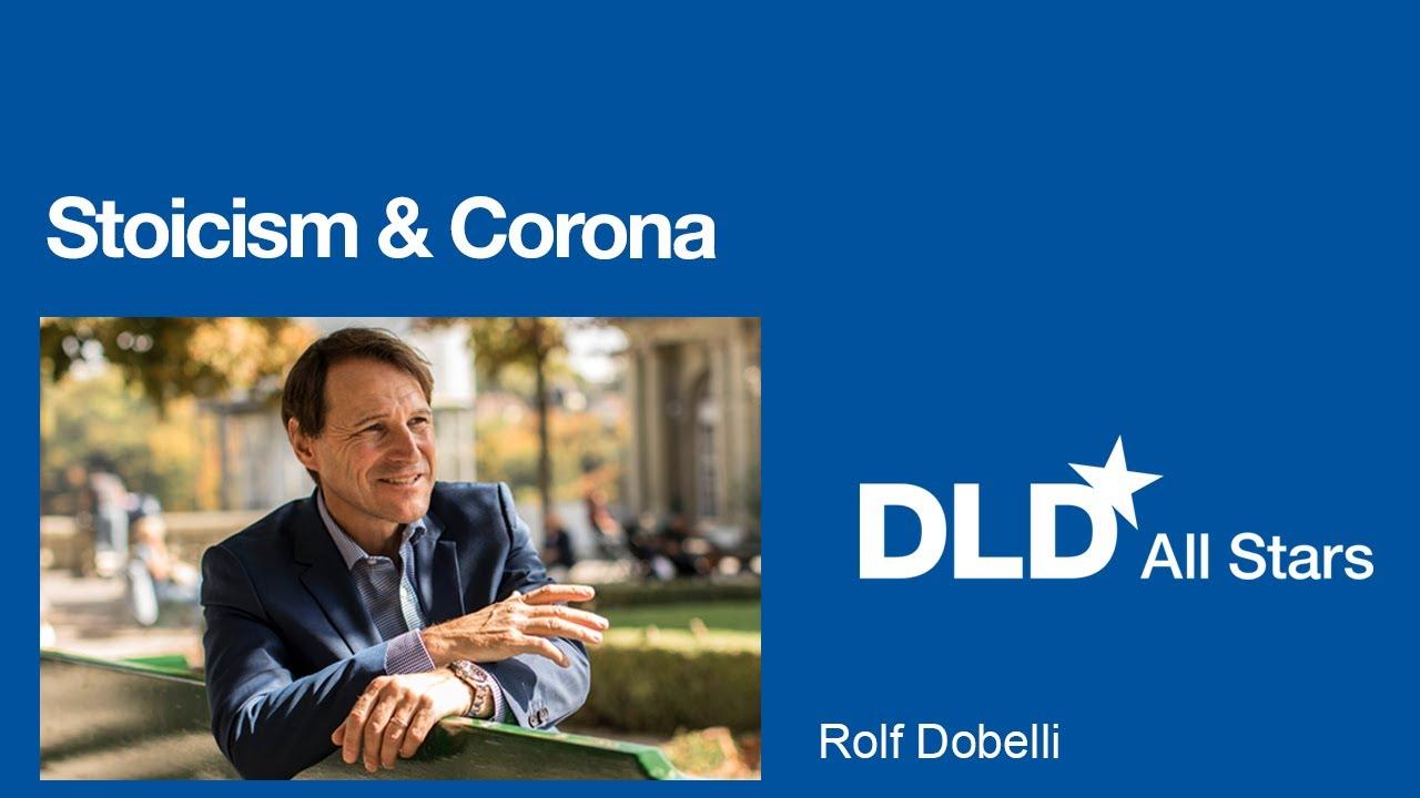 Stoicism & Corona (Rolf Dobelli) | DLD All Stars