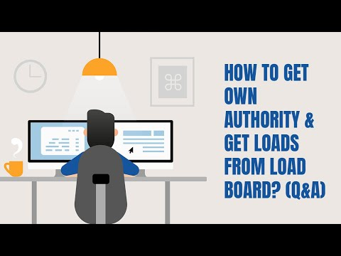 HOW TO GET OWN AUTHORITY & GET LOADS FROM LOAD BOARD? (Q&A)