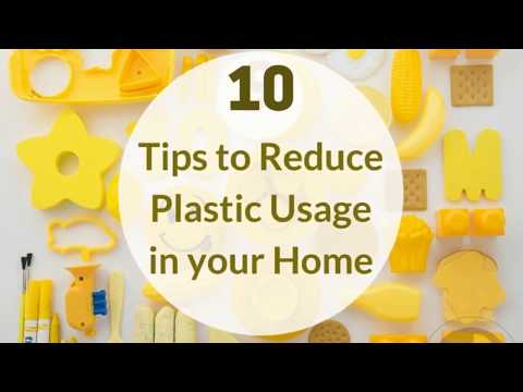 10 Tips to Reduce Plastic Usage in your Home