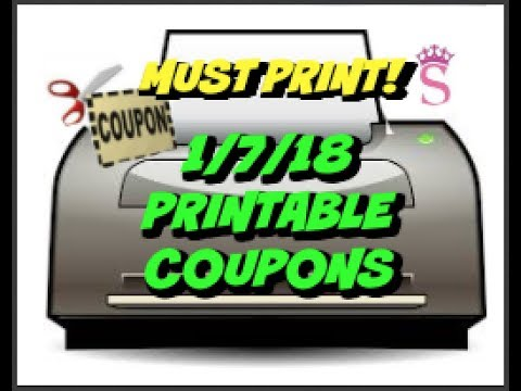 MUST PRINT  | 1/7/18 NEW PRINTABLE COUPONS!