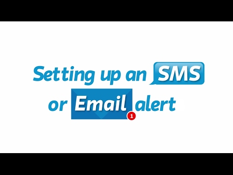Here's How to setup SMS and Email Alerts