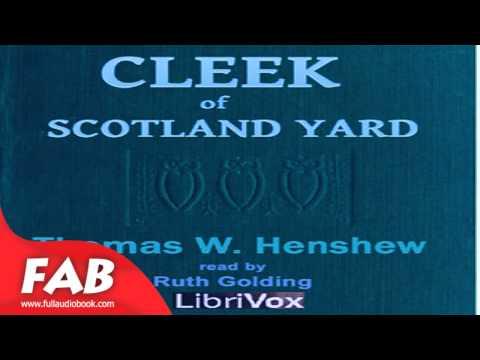 Cleek of Scotland Yard Full Audiobook by Thomas W. HANSHEW by General Fiction