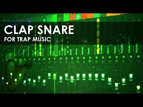 How To Make A Clap Snare For Trap Music