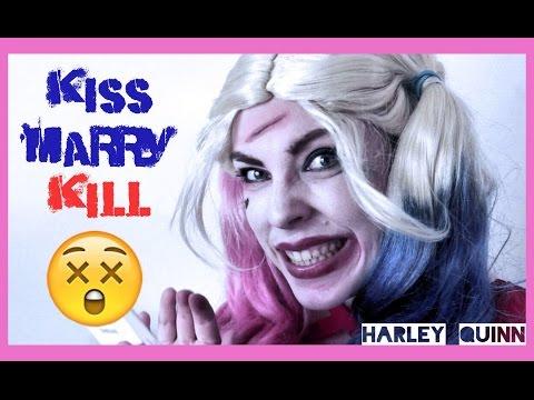 Harley Quinn - Kiss, marry, kill?