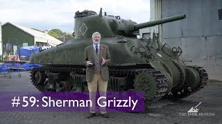 Tank Chats #59 Sherman Grizzly | The Tank Museum