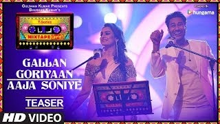 T-Series Mixtape Punjabi: Gallan Goriyan/Aaja Soniye (Teaser) | Harbhajan Mann | Akriti Kakar