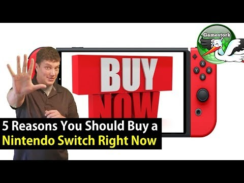 5 Reasons Why You Should Buy a Nintendo Switch Now!
