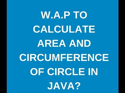 How to calculate area and circumference of a circle in java?