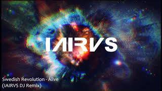 Swedish Revolution  Matthew Parker  Alive Iairvs Remix Free Download