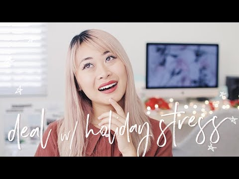How to Deal with Stress & Anxiety (Holiday Edition) 🎄✨