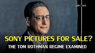 Sony Pictures To Be Sold The Tom Rothman Regime Examined