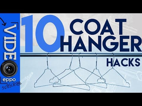 10 COOL THINGS YOU CAN DO WITH COAT HANGER