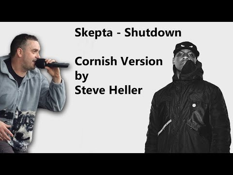 Shutdown - Skepta Cornish Version