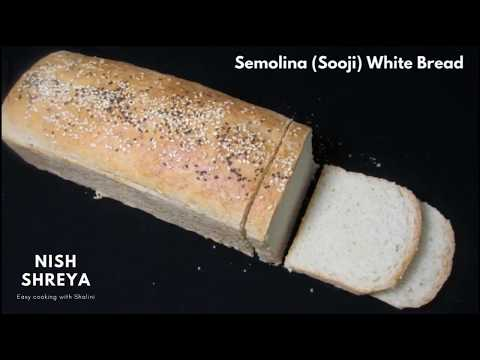 White Bread Recipe | Semolina (Sooji) Sandwich Bread Recipe