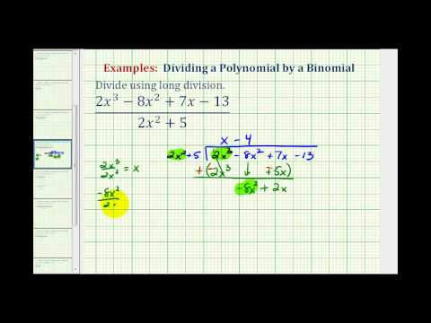 Ex 6:  Divide a Polynomial by a Degree Two Binomial Using Long Division