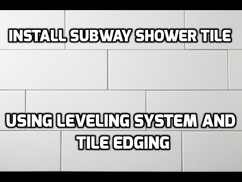 How to Install Large Subway Tile For a Shower