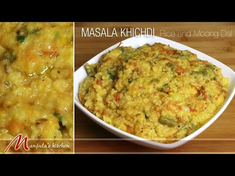Masala Khichdi - Rice and Moong, Indian Classic Meal Recipe by Manjula