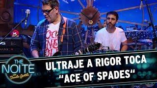 "Ultraje a Rigor toca ""ace of spaces""   The Noite (26/05/17)"