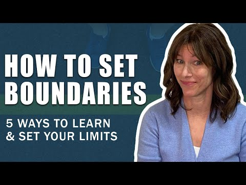 How to Set Boundaries. 5 Ways to Learn and Set your Limits