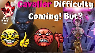 Cavalier EQ Difficulty Coming! But? Let's Discuss Rewards/Difficulty! - Marvel Contest of Champions