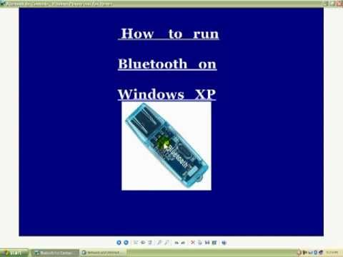 Using Bluetooth on Windows XP