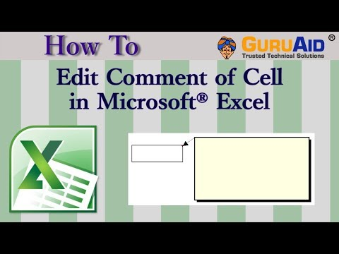 How to Edit Comment of Cell in Microsoft® Excel - GuruAid