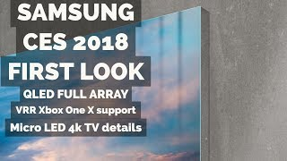 Samsung First Look CES 2018 VRR support + Micro LED 4k TV Details