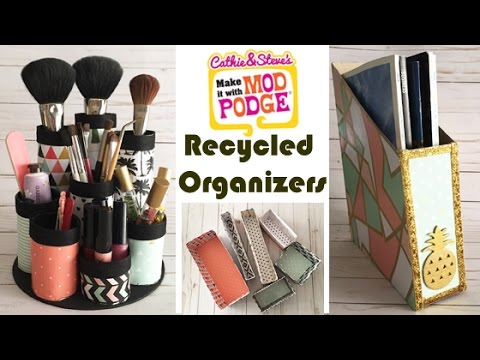 Organizing Hacks: 3 Budget, Recycled Organizers Using Mod Podge!