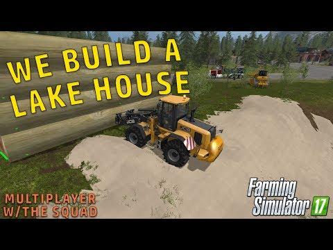 LAKE HOUSE BUILDING PT.2 | Farming Simulator 2017