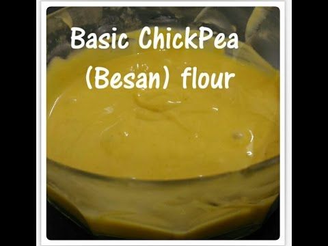 How to make Basic ChickPea Flour (Besan)  Batter